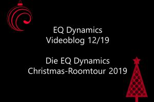 EQ Dynamics Christmas Roomtour 2019